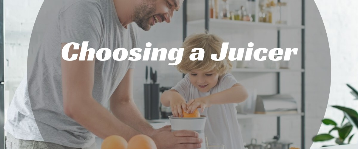 Choosing a Juicer